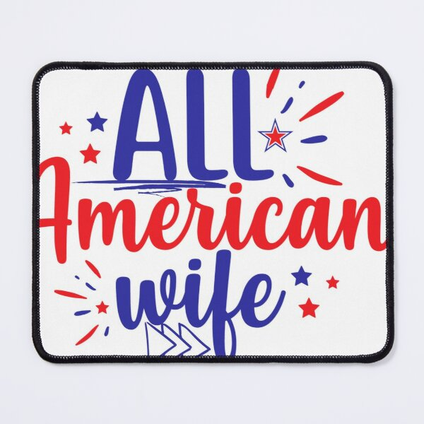 All american wife Mouse Pad