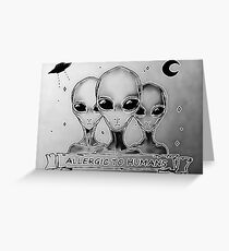 Aliens allergic to humans, funny UFO Greeting Card