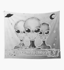 Aliens allergic to humans, funny UFO Wall Tapestry