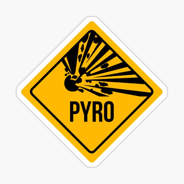 Pyro Warning Sticker