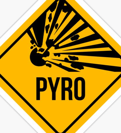 Pyro Warning Sticker