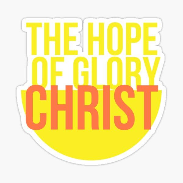 The Hope Of Glory Christian Sticker