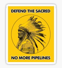 Defend The Sacred - No More Pipelines #NODAPL Sticker