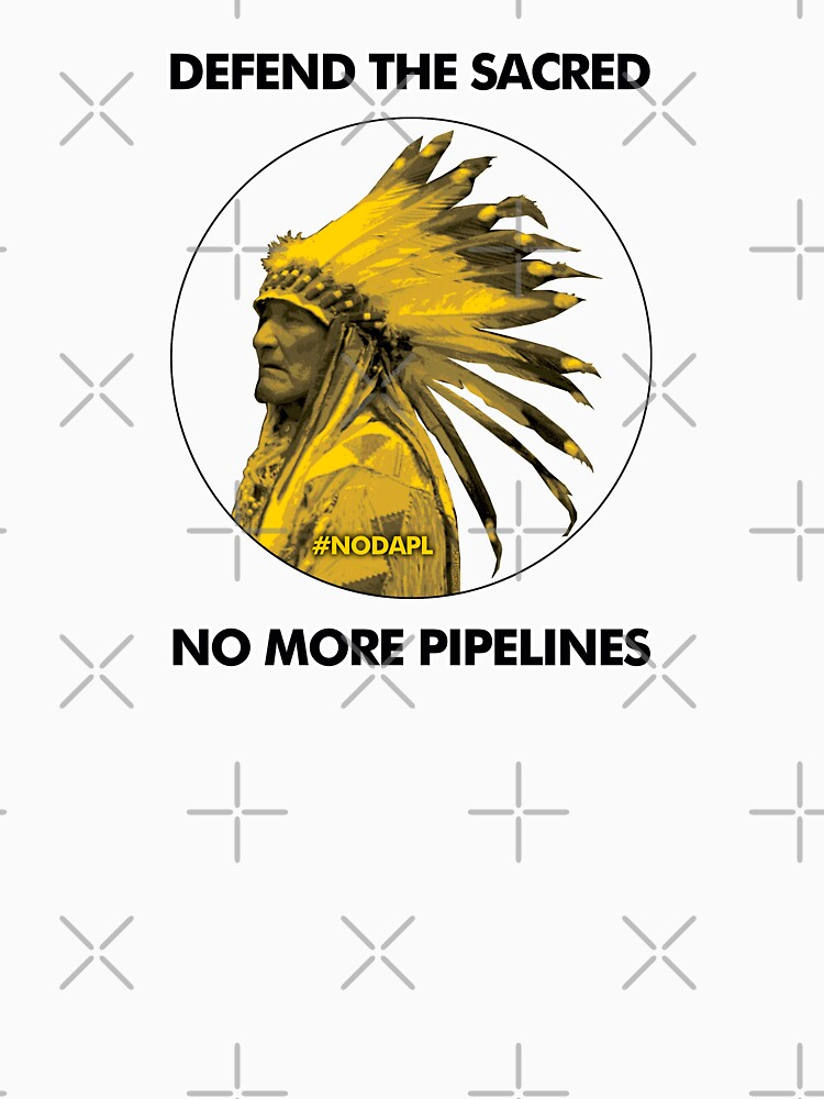 Defend The Sacred - No More Pipelines #NODAPL by thedrumstick