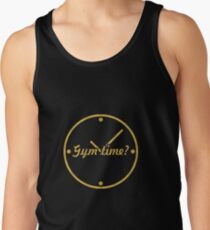 Gym time ? - Gym Motivational Quote Tank Top