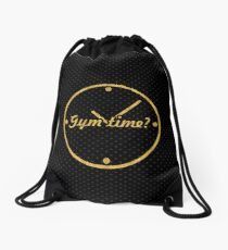 Gym time ? - Gym Motivational Quote Drawstring Bag