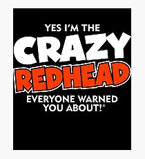 Crazy Redhead Ginger Photographic Print