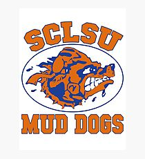 SCLSU Mud Dogs Photographic Print
