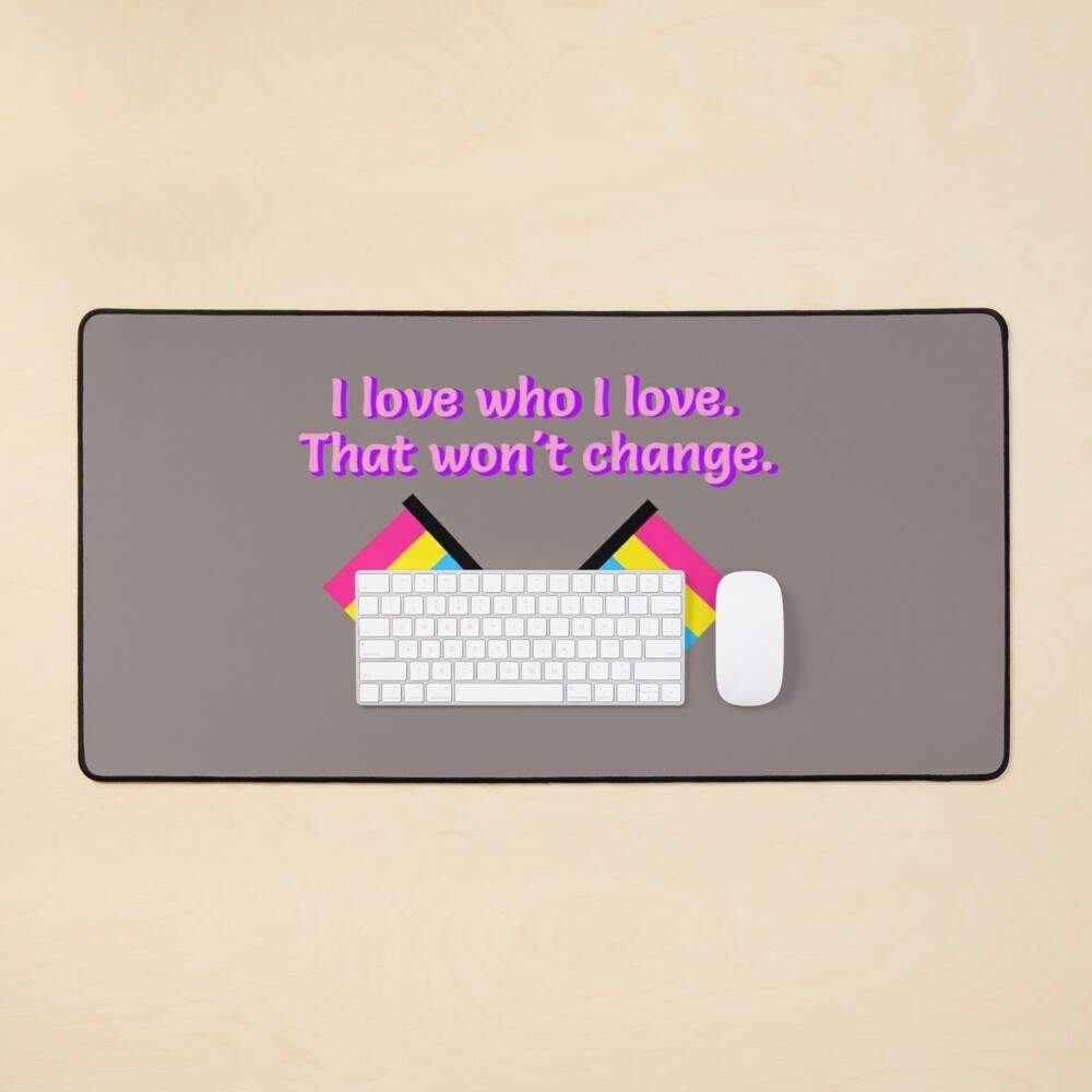 I Love Who I Love - Pansexual Flag Design Mouse Pad
