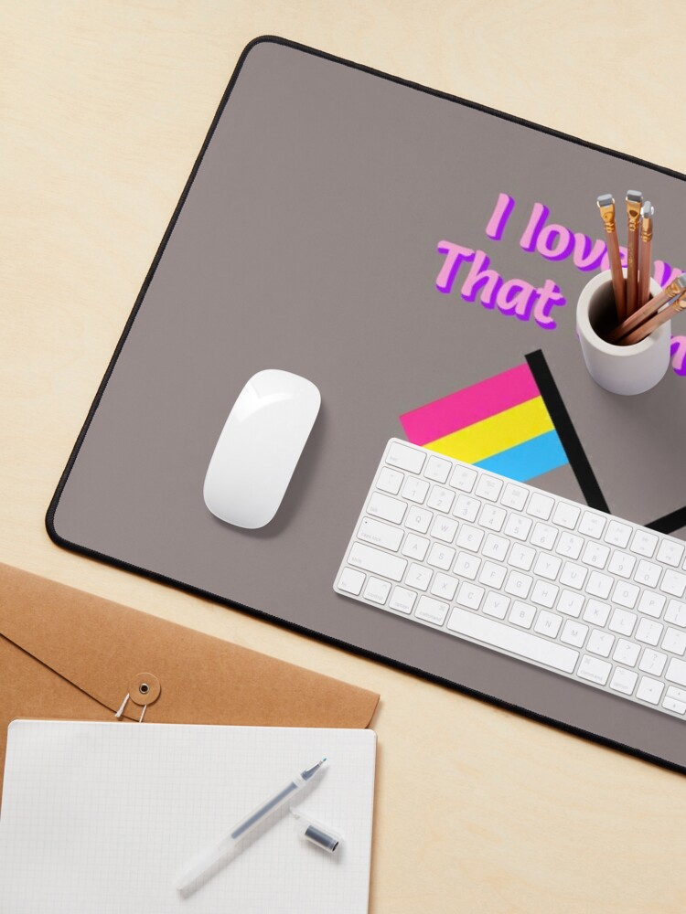 Alternate view of I Love Who I Love - Pansexual Flag Design Mouse Pad