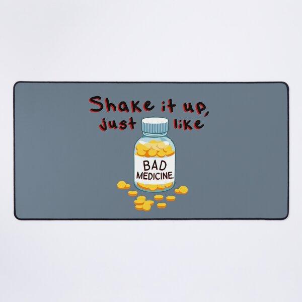 Shake It Up, Bad Medicine - Bon Jovi Design Desk Mat