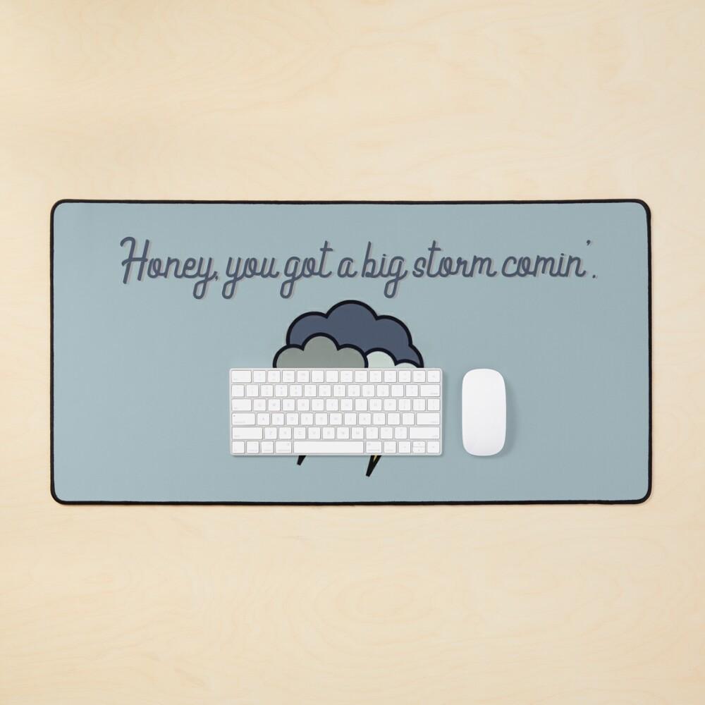 Honey, you got a big storm comin' - Vine Design Mouse Pad