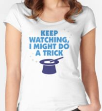 Look carefully. Maybe I show a trick! Women's Fitted Scoop T-Shirt