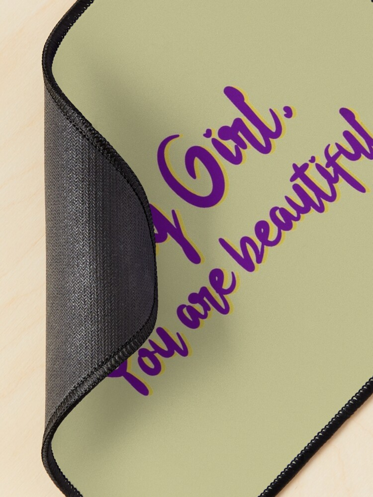 Alternate view of Big Girl, You Are Beautiful - MIKA Design Mouse Pad