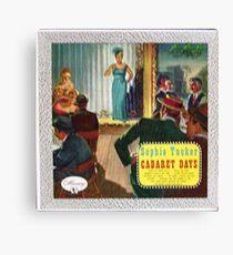 Sophie Tucker Cabaret Days Canvas Print