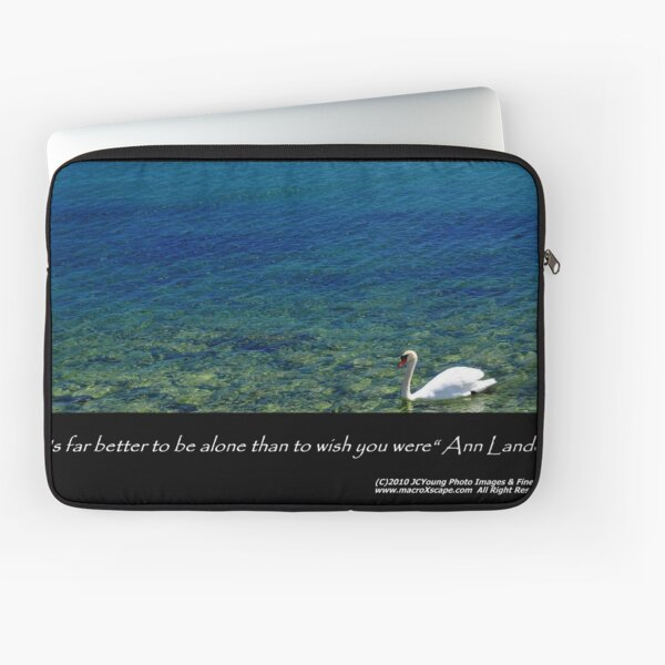 It's far better to be alone... Laptop Sleeve