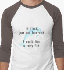 If I had just one last wish T-Shirt