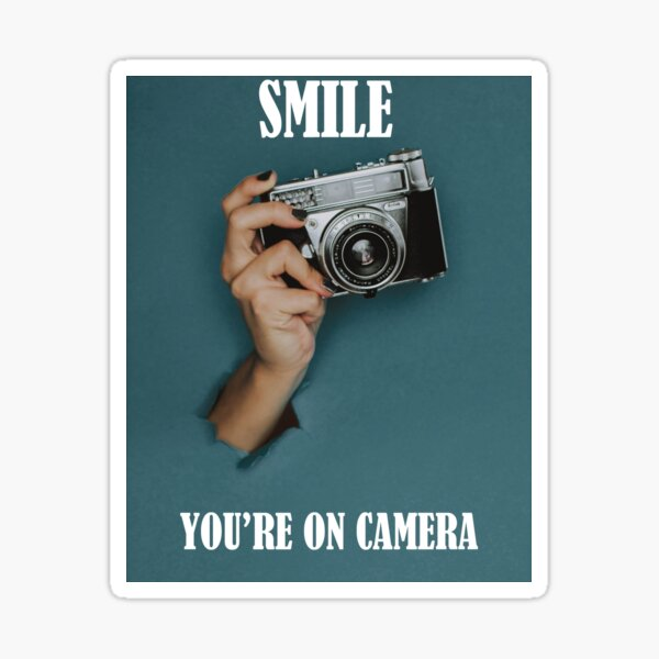 Smile You're on Camera Funny Text Sticker