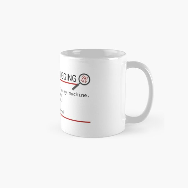 6 Stages of Debugging Classic Mug