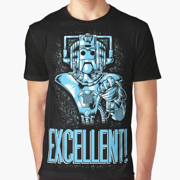 Excellent! Graphic T-Shirt
