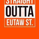 Straight Outta Eutaw St. by canossagraphics