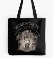Do not Blink Tote Bag