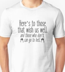 Seinfeld - Here's to those that wish us well T-Shirt