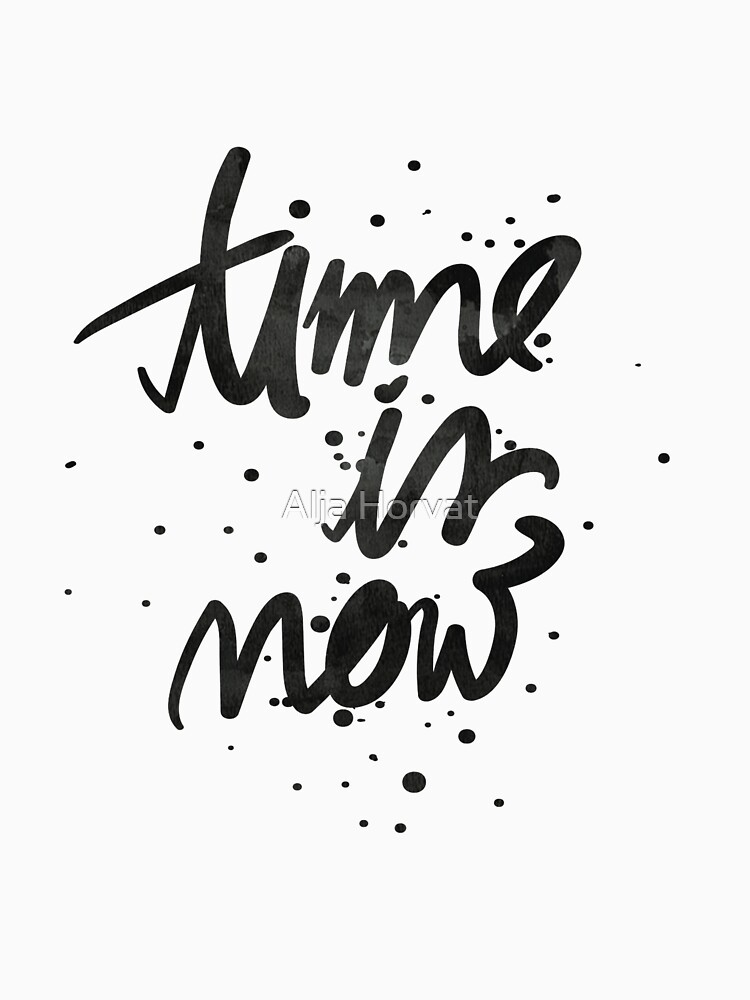 Time Is Now Typography by chotnelle
