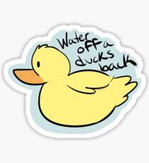 Water Off a Ducks Back- Sticker Sticker