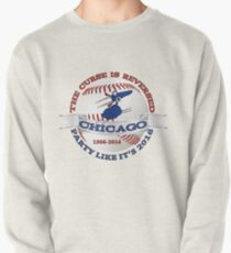 Baseball Curse Is Reversed Chicago Pullover