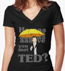 HAAAAVE you met Ted? Women's Fitted V-Neck T-Shirt