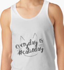 Everyday is #Caturday Tank Top