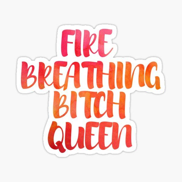 Fire Breathing Queen Sticker
