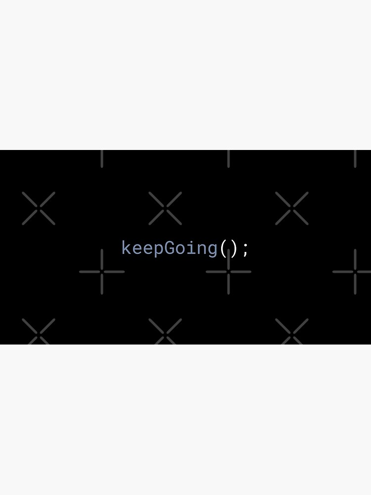 JavaScript - Keep Going by developer-gifts