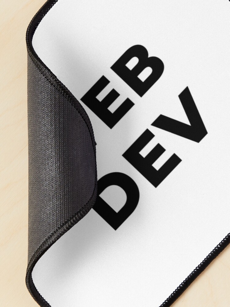 Alternate view of Web Dev (Inverted) Mouse Pad