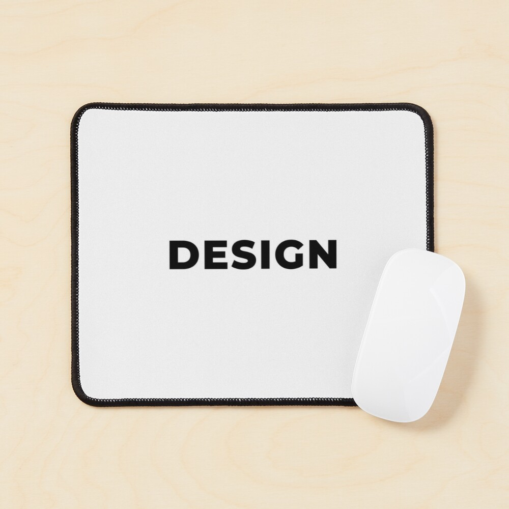 Design (Inverted) Mouse Pad