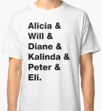 The good wife Classic T-Shirt