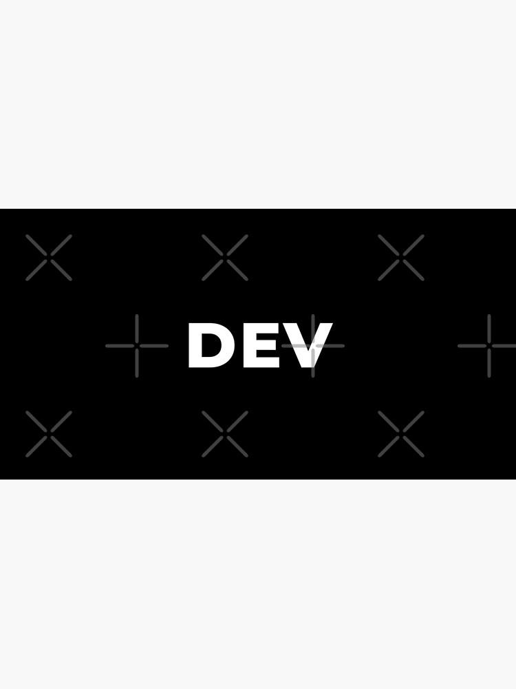 Dev by developer-gifts