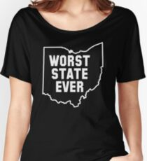 Worst State Ever Women's Relaxed Fit T-Shirt