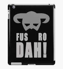 Skyrim- Fus-Ro-Dah!  iPad Case/Skin