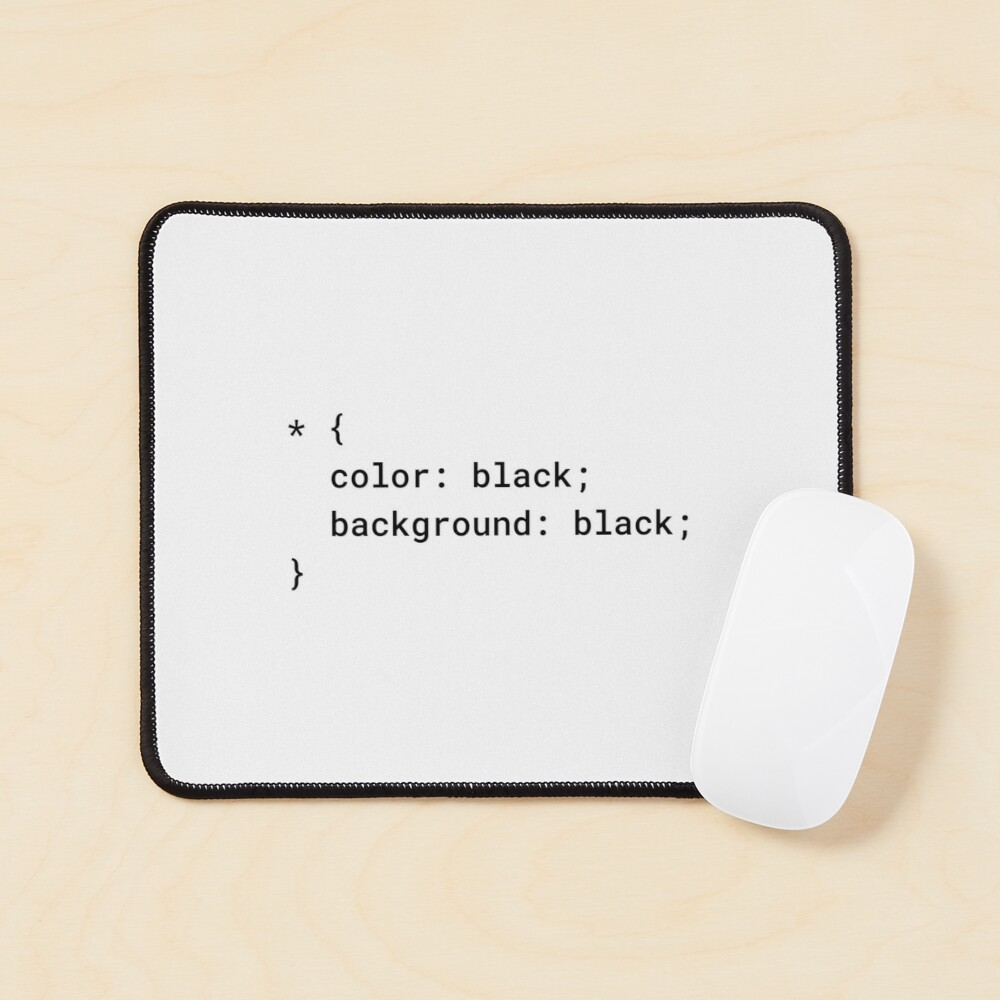 CSS - Everything Black (Inverted) Mouse Pad