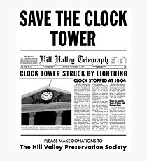 Save the clock tower fan art Photographic Print