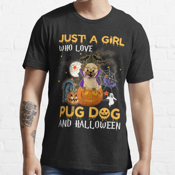Funny Just A Girl Who Love Pug Dog And Essential T-Shirt