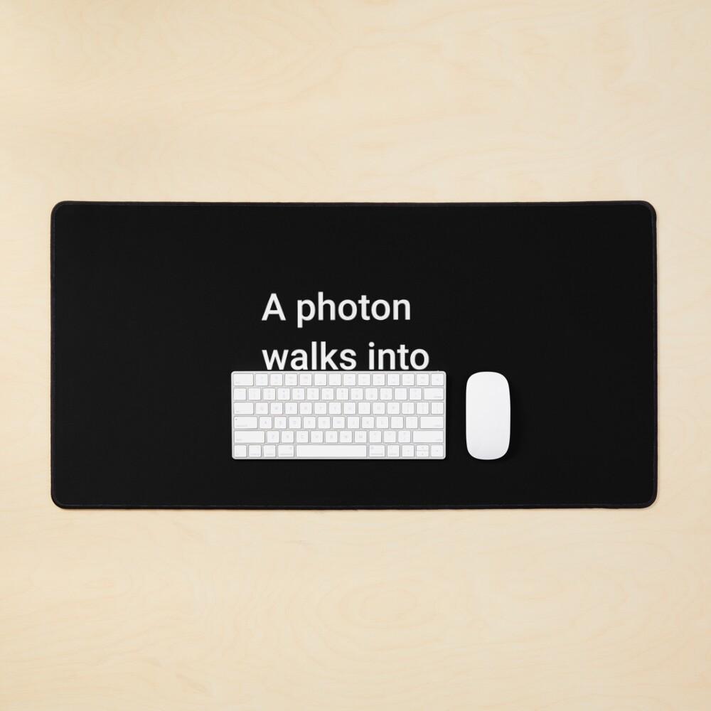 A Photon Walks into 2 Bars Mouse Pad