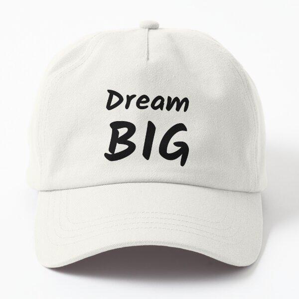 Dream Big (Inverted) Dad Hat