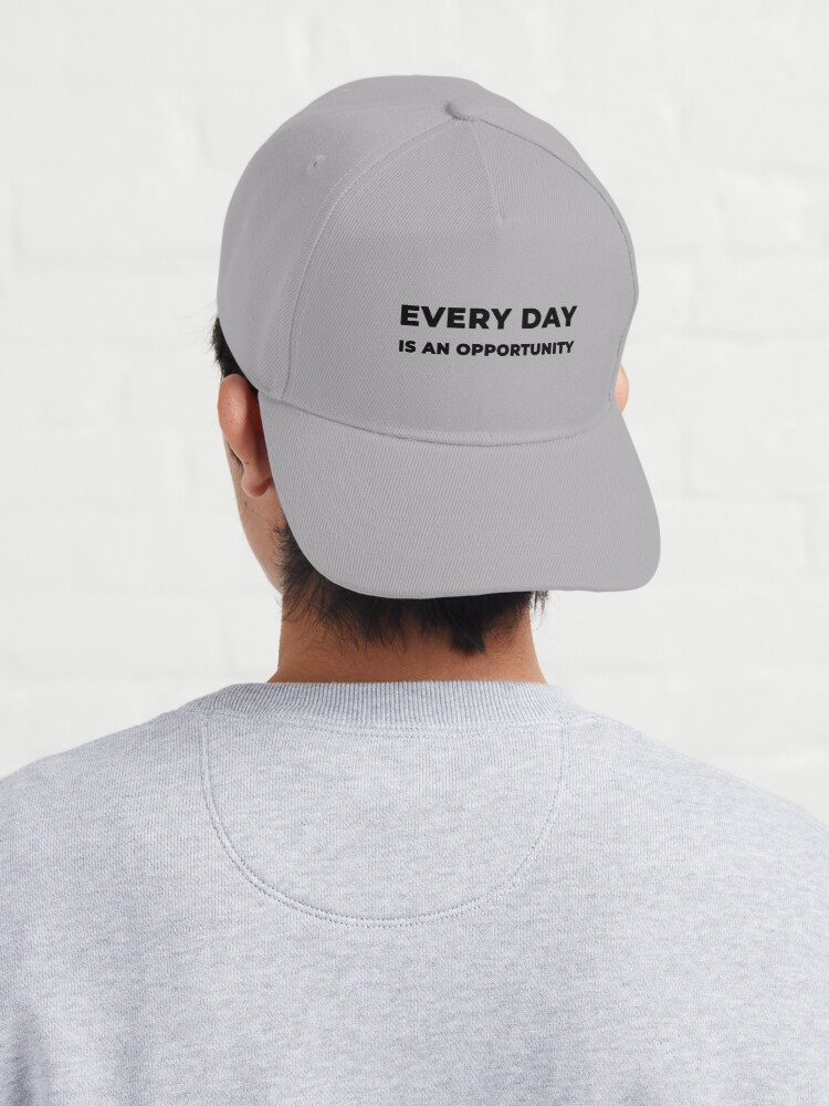 Alternate view of Every Day Is An Opportunity (Inverted) Cap