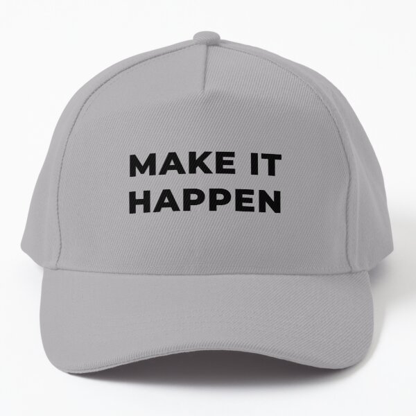 Make It Happen (Inverted) Baseball Cap