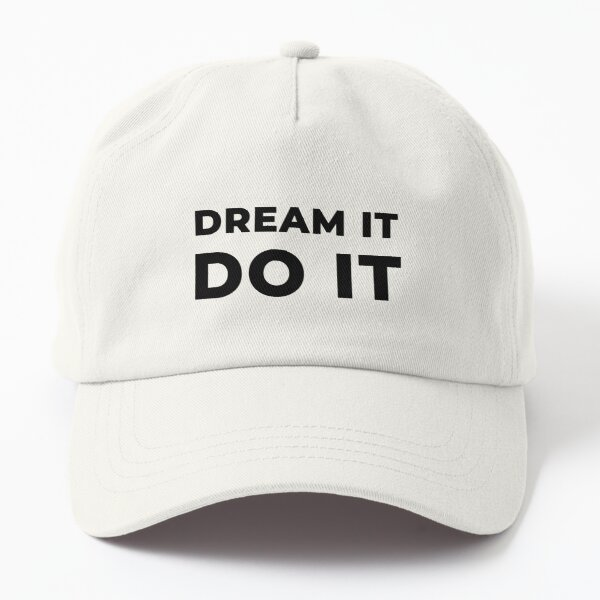 Dream It Do It (Inverted) Dad Hat
