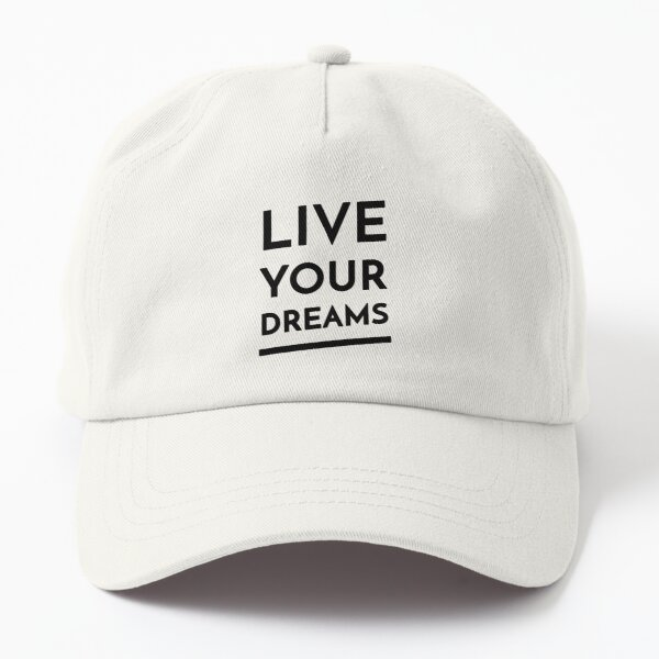 Live Your Dreams (Inverted) Dad Hat