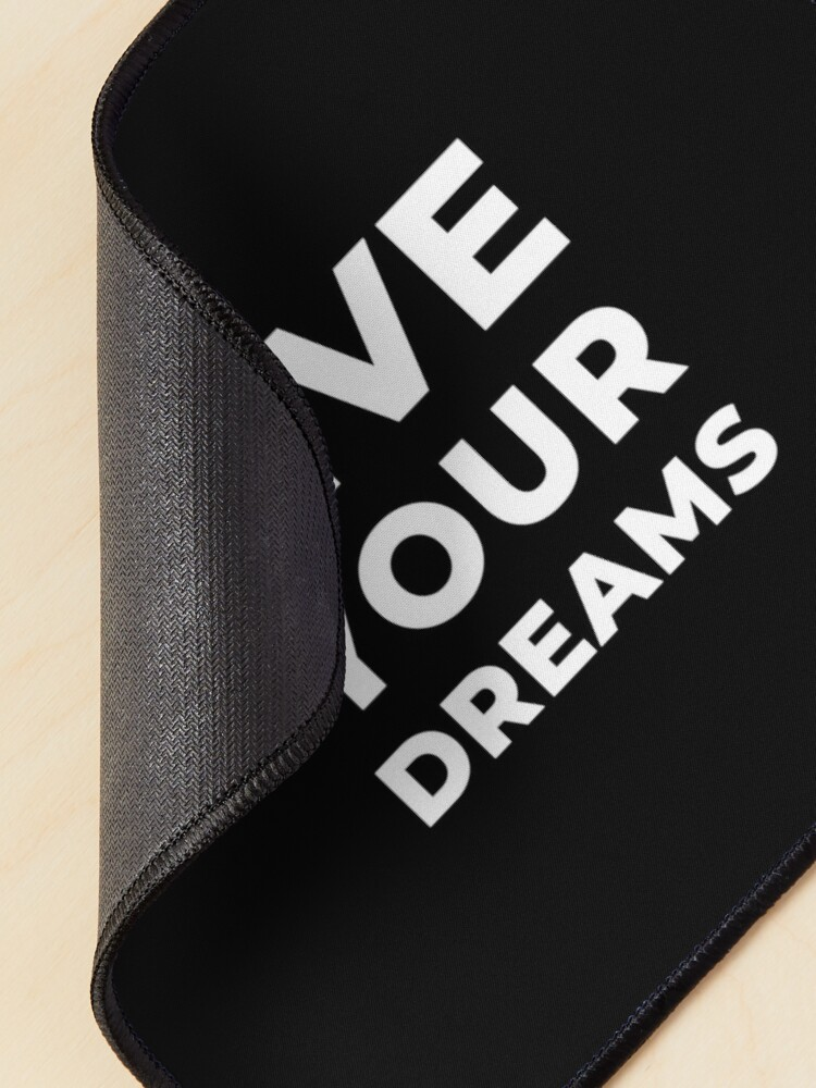 Alternate view of Live Your Dreams Mouse Pad